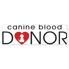 Canine Blood Donor Bumper Bumper Sticker