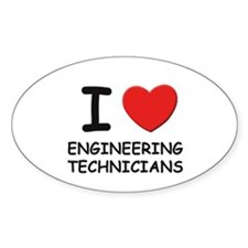 I love engineering technicians Oval Decal