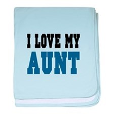I Love My Aunt (blue) baby blanket