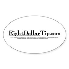 Eight Dollar Tip Decal