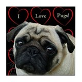 Cute I Love Pugs Tile Coaster