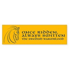 """Once Ridden"" Bumper Bumper Sticker"