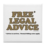 Free Legal Advice (2) Tile Coaster