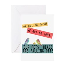 Our Pets Heads are Falling Off Greeting Card