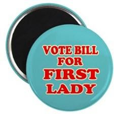 """Vote Bill for First Lady - Hillary 2016 2.25"""""""