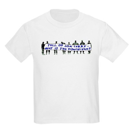 Tell Us Jon Carry! Kids T-Shirt