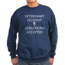 Vet Student Donations Accepted Sweatshirt