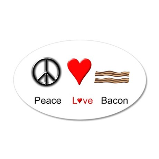 Peace Love Bacon 20x12 Oval Wall Decal