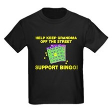 Keep grandma off street BINGO T