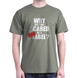 'Scared of a Label' T-Shirt