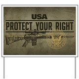 Protect Your Right Yard Sign