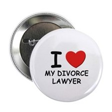 I love divorce lawyer Button