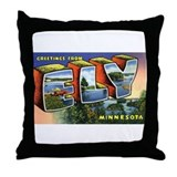 Ely Minnesota Greetings Throw Pillow