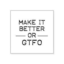 Make it better Sticker