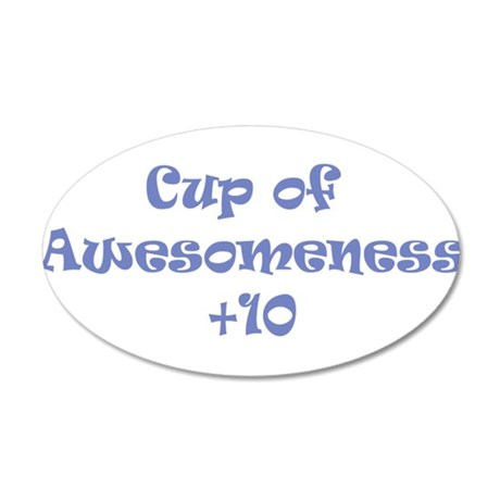 T-shirt of Awesomeness 35x21 Oval Wall Decal