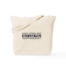 Teach Biology job gifts Tote Bag