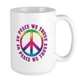In Peace We Trust Mug