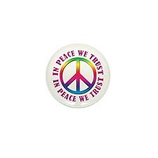 In Peace We Trust Mini Button