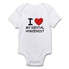 I love dental hygienists Infant Bodysuit