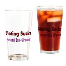 Dieting Sucks Drinking Glass