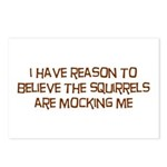 The Squirrels Are Mocking Me Postcards (Package of