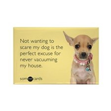Never Vacuuming Excuse Rectangle Magnet