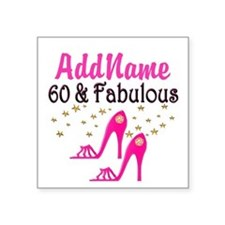"60 YR OLD SHOE QUEEN Square Sticker 3"" x 3"""