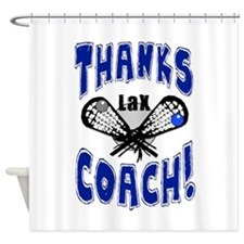 Thanks LAX Coach! Shower Curtain