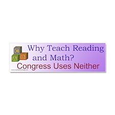 Why Teach Reading Car Magnet 10 x 3