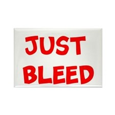 JUST BLEED Rectangle Magnet