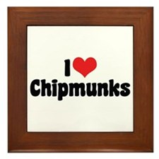 I Love Chipmunks Framed Tile