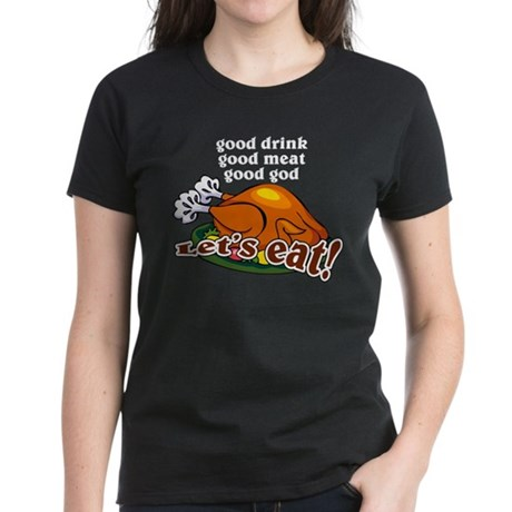 """Let's Eat!"" Women's Dark T-Shirt"