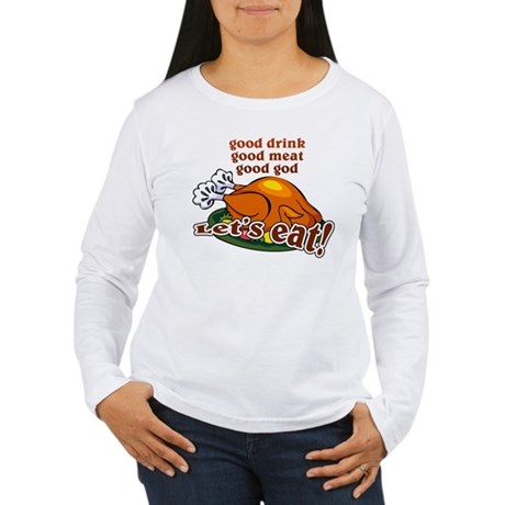"""Let's Eat!"" Women's Long Sleeve T-Shirt"