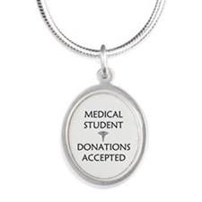 Med Student - Donations Accepted Silver Oval Neckl