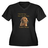 I like my dogs like Plus Size T-Shirt