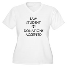 Law Student - Donations Accepted T-Shirt