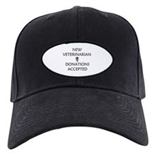 New Veterinarian - Donations Accepted Baseball Hat