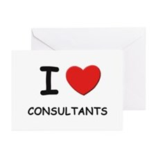 I love consultants Greeting Cards (Pk of 10)
