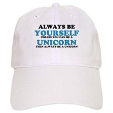 Always be a unicorn Baseball Baseball Cap