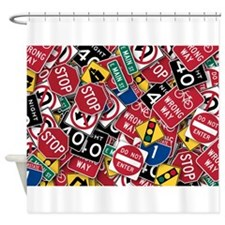 Signs, Signs, Everywhere a Sign Shower Curtain