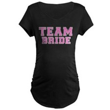 teambridepinkblack Maternity T-Shirt