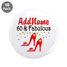 "60 & FABULOUS 3.5"" Button (10 pack)"