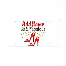 60 & FABULOUS Aluminum License Plate