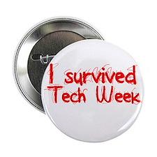 "I survived Tech Week! 2.25"" Button"