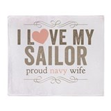 I Love my Sailor Proud Navy Wife Throw Blanket