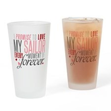 I Promise to love my Sailor Drinking Glass