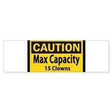 Clown Capacity Bumper Sticker Bumper Bumper Sticker