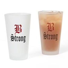 B Strong Drinking Glass
