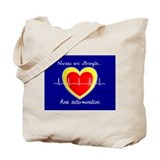 Nurses are strength Tote Bag