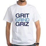GRIT GRIND GRIZ T-Shirt